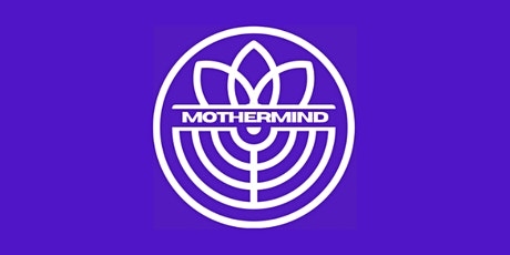 Mothermind - Social network for mums-to-be tickets
