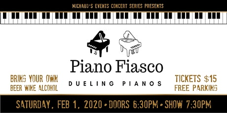 Michaud's Concert Series presents - Piano Fiasco Dueling Pianos tickets
