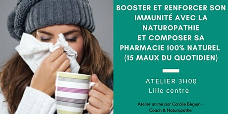 Booster son immunité & Composer sa Pharmacie 100 % au naturel - ATELIER 3H billets