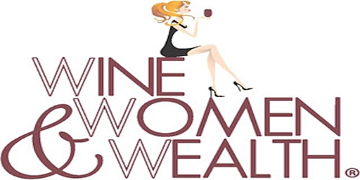 Wine Women and Wealth - GOODYEAR ARIZONA!