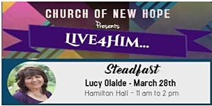 Live4Him - Steadfast with Lucy Olalde