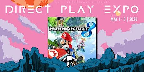 Mario Kart 8 Tournament @ Direct-Play Expo 2020 tickets