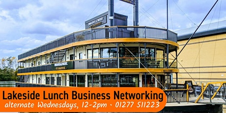 Lakeside Lunch - Business Networking in Thurrock tickets