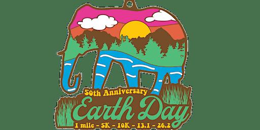 2020 Earth Day 50th Anniversary 1M 5K 10K 13.1 26.2 –Sacramento