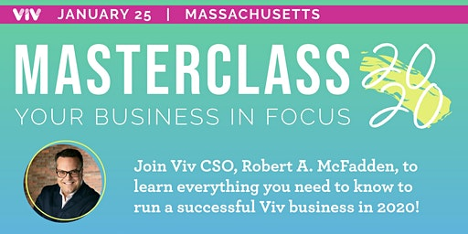 MASTERCLASS 2020: Your Business In Focus! - Natick, MA