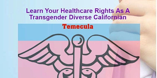 Learn Your Healthcare Rights in Temecula