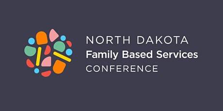 North Dakota Family Based Conference: Bright Futures Together tickets