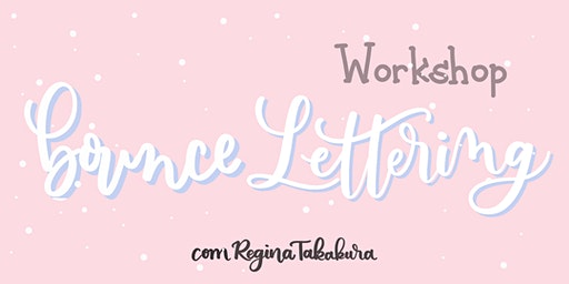 Workshop de Bounce Lettering - Intermediário