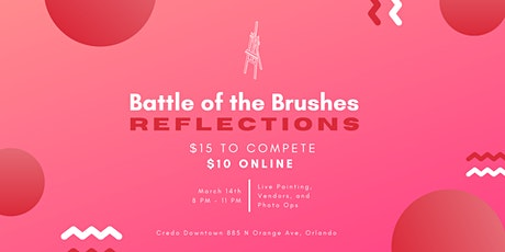 Battle of the Brushes: Reflections tickets