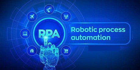 Introduction to Robotic Process Automation (RPA) Training in Mexico City for beginners | Automation Anywhere, Blue Prism, Pega OpenSpan, UiPath, Nice, WorkFusion (RPA) Training Course Bootcamp tickets