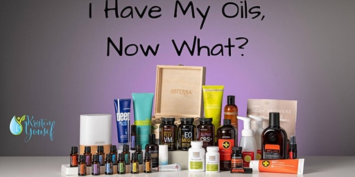 I Have My Oils, Now What?