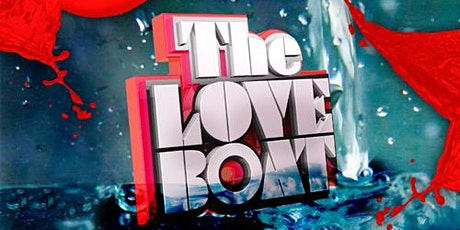 THE LOVE BOAT 2020 MIAMI VALENTINE'S DAY WEEKEND YACHT PARTY tickets