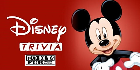 Disney Movie Trivia Night at Fox'n Hounds Kamloops tickets