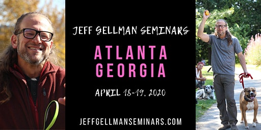Atlanta, Georgia - Jeff Gellman's Dog Training Seminar