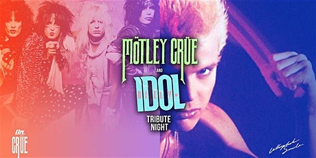 BILLY IDOL / MOTLEY CRUE Tribute Night at HIGH DIVE tickets