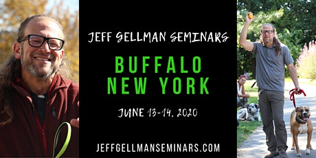 Buffalo, NY - Jeff Gellman Seminars - 2 Day Dog Training Seminar  tickets