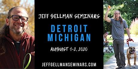 Detroit, Michigan- Jeff Gellman's Dog Training Seminar tickets