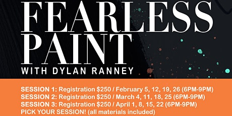 Fearless Paint with Dylan Ranney (Session 2) tickets