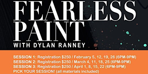 Fearless Paint with Dylan Ranney (Session 2)