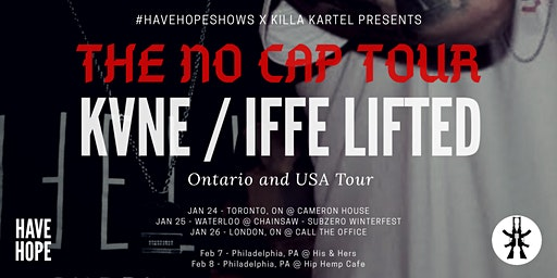 The No Cap Tour ft KVNE & Iffe Lifted