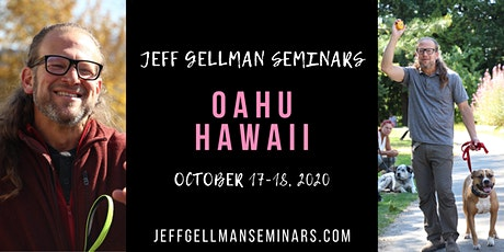 Oahu, Hawaii - Jeff Gellman's Dog Training Seminar tickets