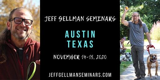 Austin, Texas - Jeff Gellman's Dog Training Seminar