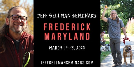 Frederick, MD - Jeff Gellman's 2 Day Dog Training Seminar  tickets