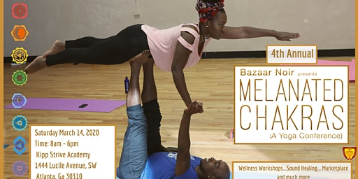 Melanated Chakras - 4th Annual  -  Yoga Wellness Conference