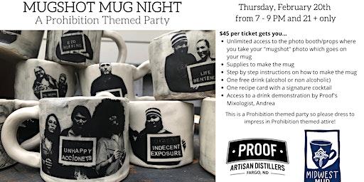 Mugshot Mug Night at Proof!