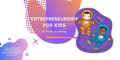 Entrepreneurship for Kids (10-16 Years) | 2PM - 4PM | 6-Sat/Sun tickets