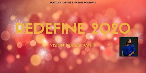 Redefine 2020 Vision Board Conference
