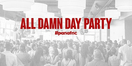 PAN AF ALL DAMN DAY PARTY tickets