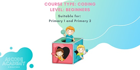Coding for Kids (6-8 Years) | 1PM - 3PM | Sundays tickets