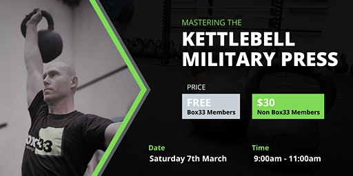 Mastering the Kettlebell Military Press