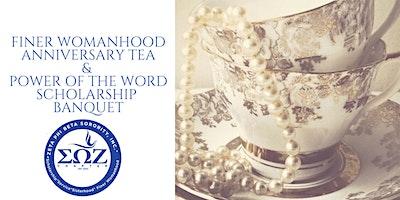 FINER WOMANHOOD ANNIVERSARY TEA & SCHOLARSHIP BANQUET