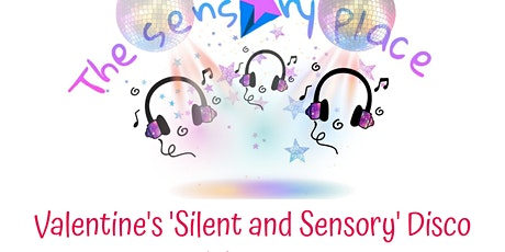 Valentine's 'Silent and Sensory' Disco tickets
