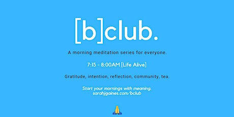 4-Week Morning Meditation Series, all levels welcome! [b]club tickets