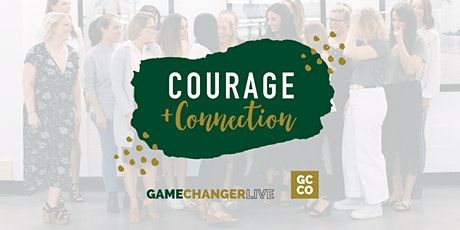 Courage & Connection - MELBOURNE tickets