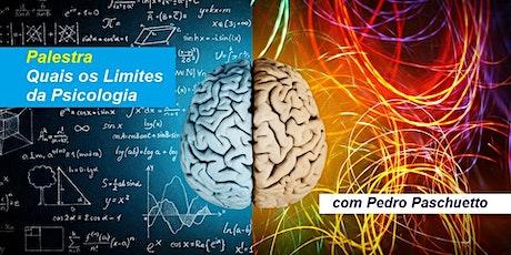 Palestra Quais os Limites da Psicologia? – Pedro Paschuetto ingressos