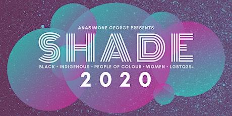 SHADE TURNS 3! tickets