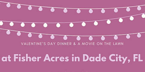 Valentine's Day Movie on the Lawn