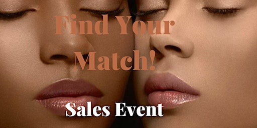 FIND YOUR MATCH SALES EVENT
