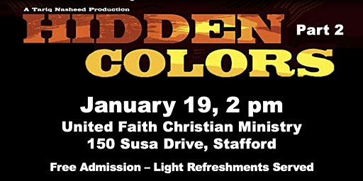 Stafford NAACP's Movie Night and Discussion - Hidden Colors, Part 2