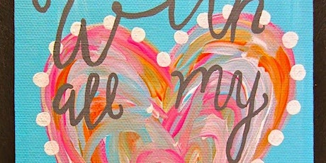 With all my heart - Canvas - Adult class with Yvette tickets