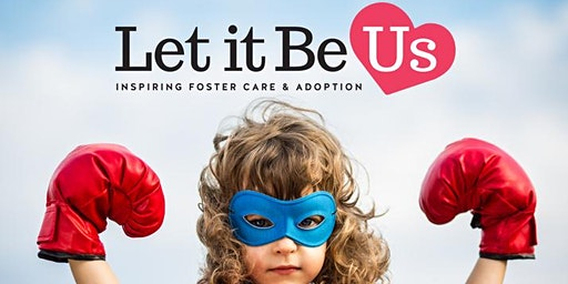 Foster Care and Adoption Information Fair - Northern Illinois - Let It Be Us