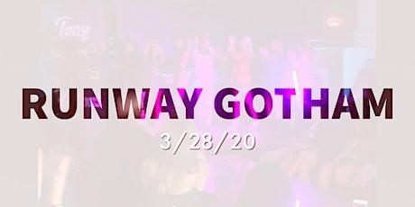 Runway Gotham 3 tickets