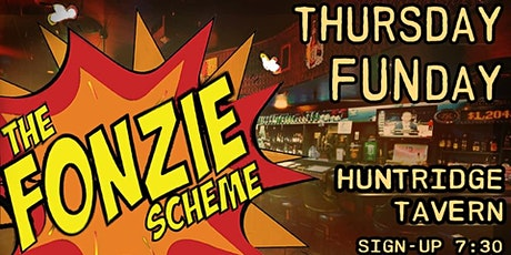 The Fonzie Scheme Thursday Funday Open Mic! tickets