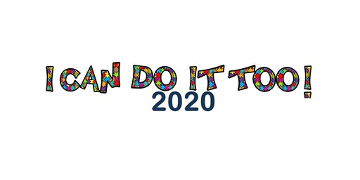 I Can Do It Too 2020!