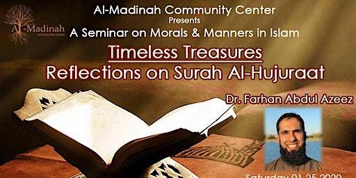 Timeless Treasures: Reflections on Surah Al-Hujuraat