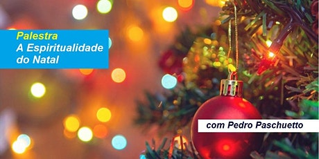 Palestra A Espiritualidade do Natal – Pedro Paschuetto ingressos